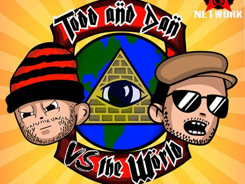 Todd and Dan Vs The World: The 6 Toe debacle