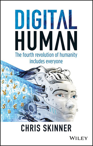 Digital Human: The Fourth Revolution of Humanity Includes Everyone 1st Edition