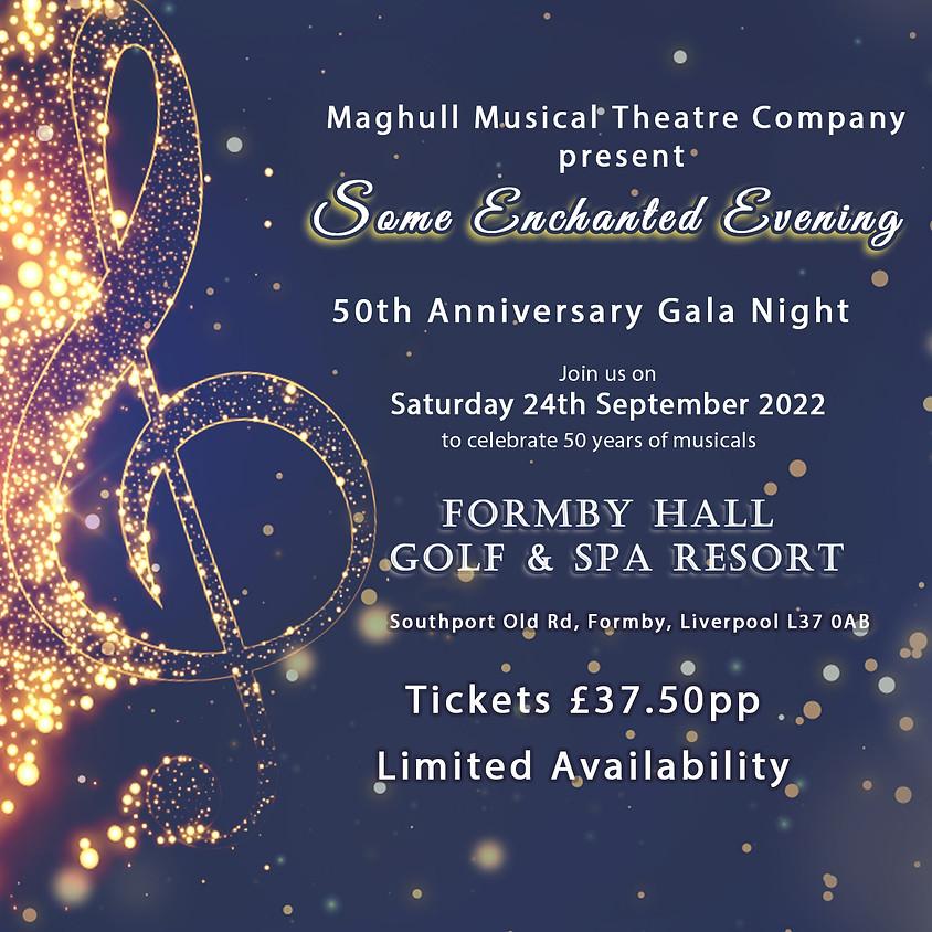 Some Enchanted Evening 50th Gala night