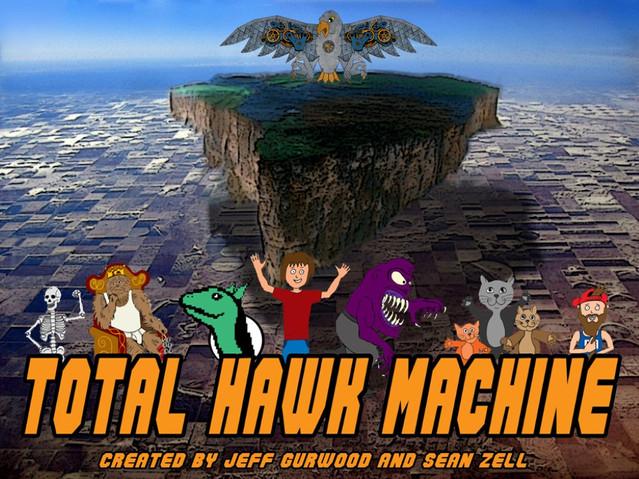 Total Hawk Machine Island TV Concept
