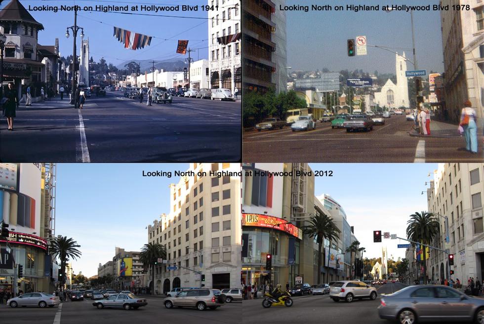 Looking North on Highland at Hollywood Blvd 1941 - 2012