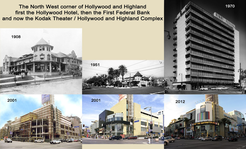 NW corner Hollywood and Highland 1908 - 2012