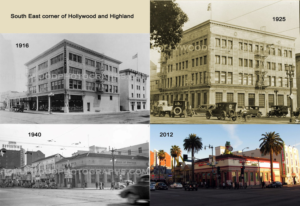 SE corner of Hollywood and Highland 1916 - 2012