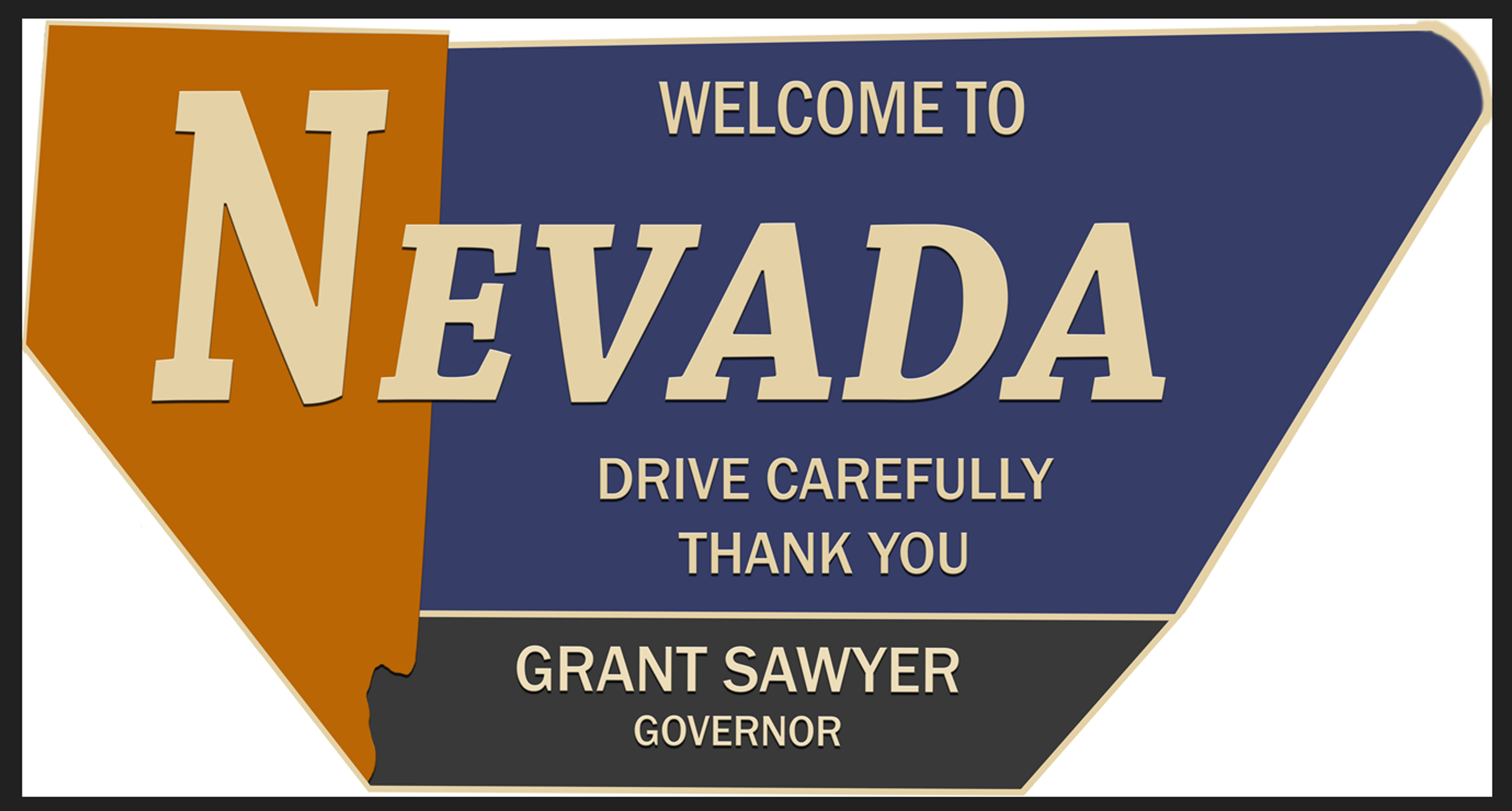 """Welcome to Nevada"""