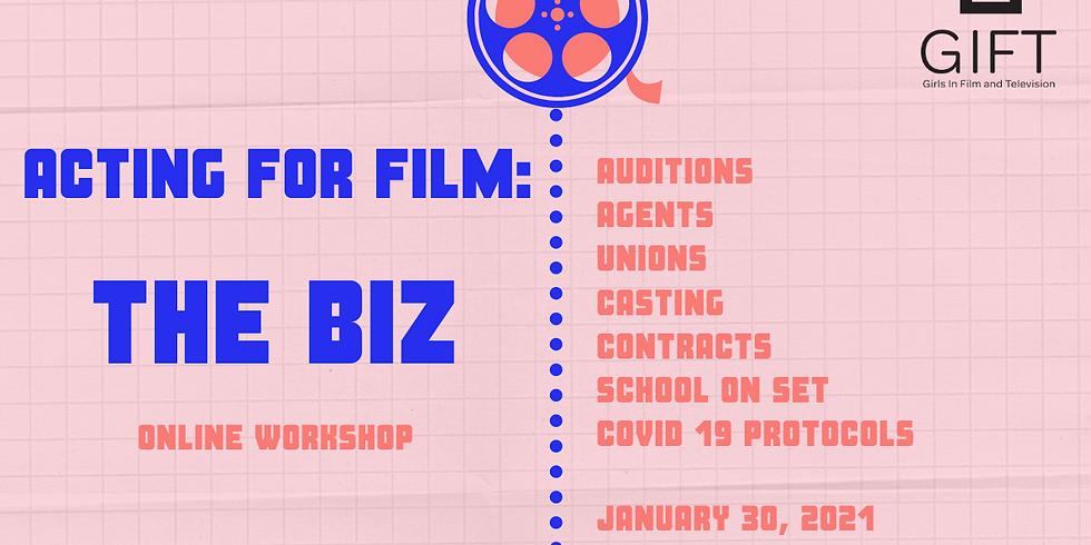 Acting for Film: The Biz
