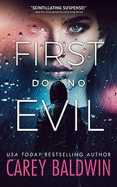 First Do No Evil by Carey Baldwin Blood Secrets #1