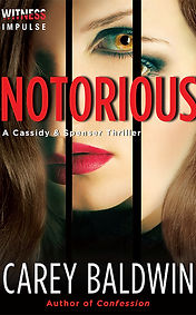 Notorious by Carey Baldwin