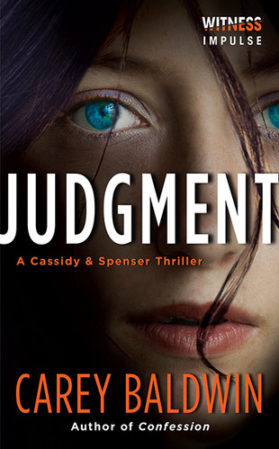 Judgment by Carey Baldwin Cassidy and Spenser Thrillers #1