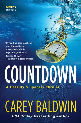 Countdown by Carey Baldwin Cassidy & Spenser thrillers #5