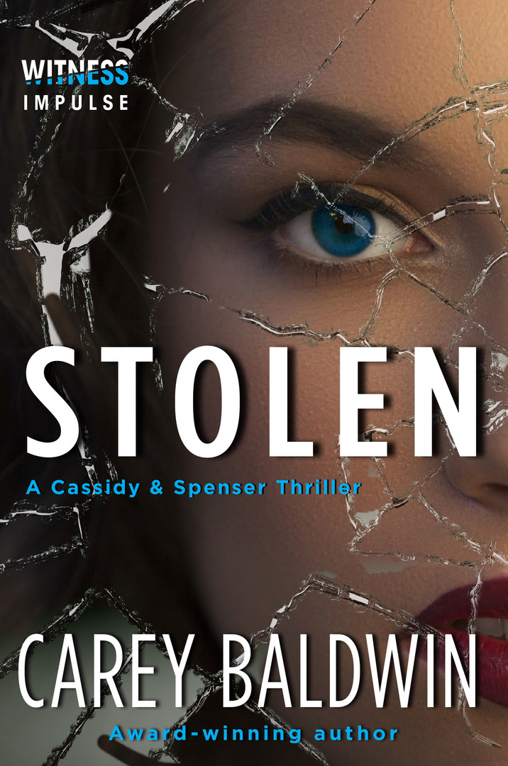 Stolen by Carey Baldwin Cassidy & Spenser Thrillers #4