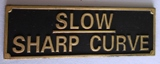Slow Sharp Curve