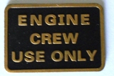 Engine Crew Use Only