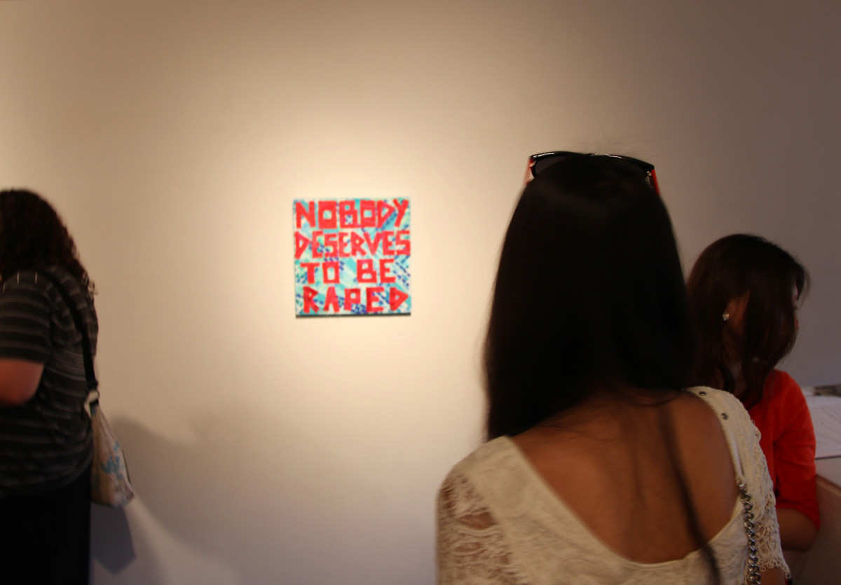 Bibi Flores, Nobody Deserves To Be Raped, 2013  At Soho 20 Gallery, Chelsea, New York.