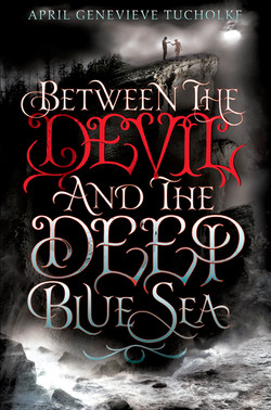 Between The Devil And The Deep Blue