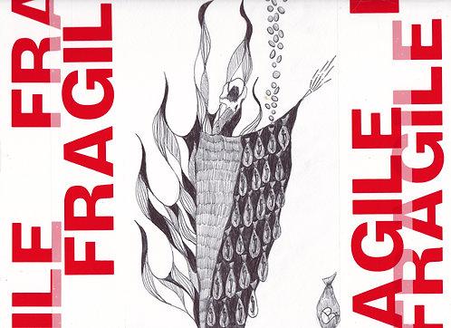 SELFISHNESS - FRAGILE(S) serie