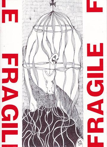 RANCOR - FRAGILE(S) serie