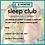 Thumbnail: Sleep Club Tuesday 4th May 1pm (BST)