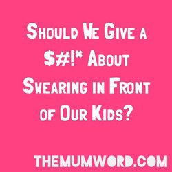 Swearing with Kids