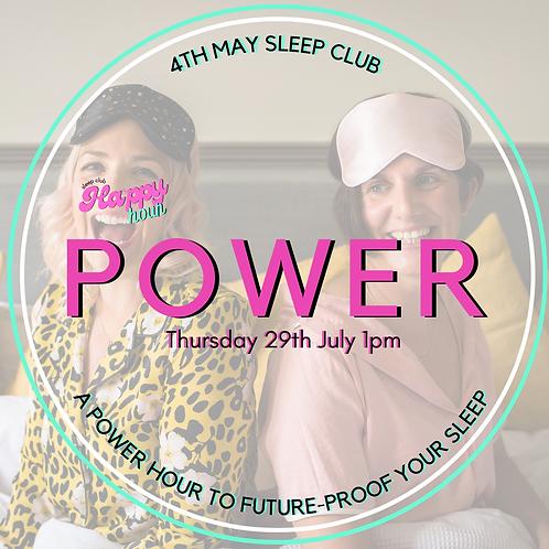 Sleep Club: Power Hour [4th May]
