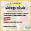 Thumbnail: Sleep Club Thursday 29th April 1pm (BST)