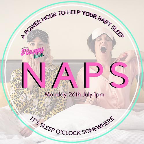 Happy Hour: Naps 26th July 1pm