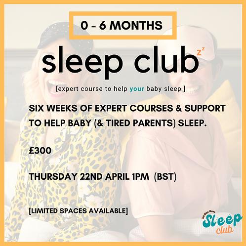Sleep Club Thursday 29th April 1pm (BST)