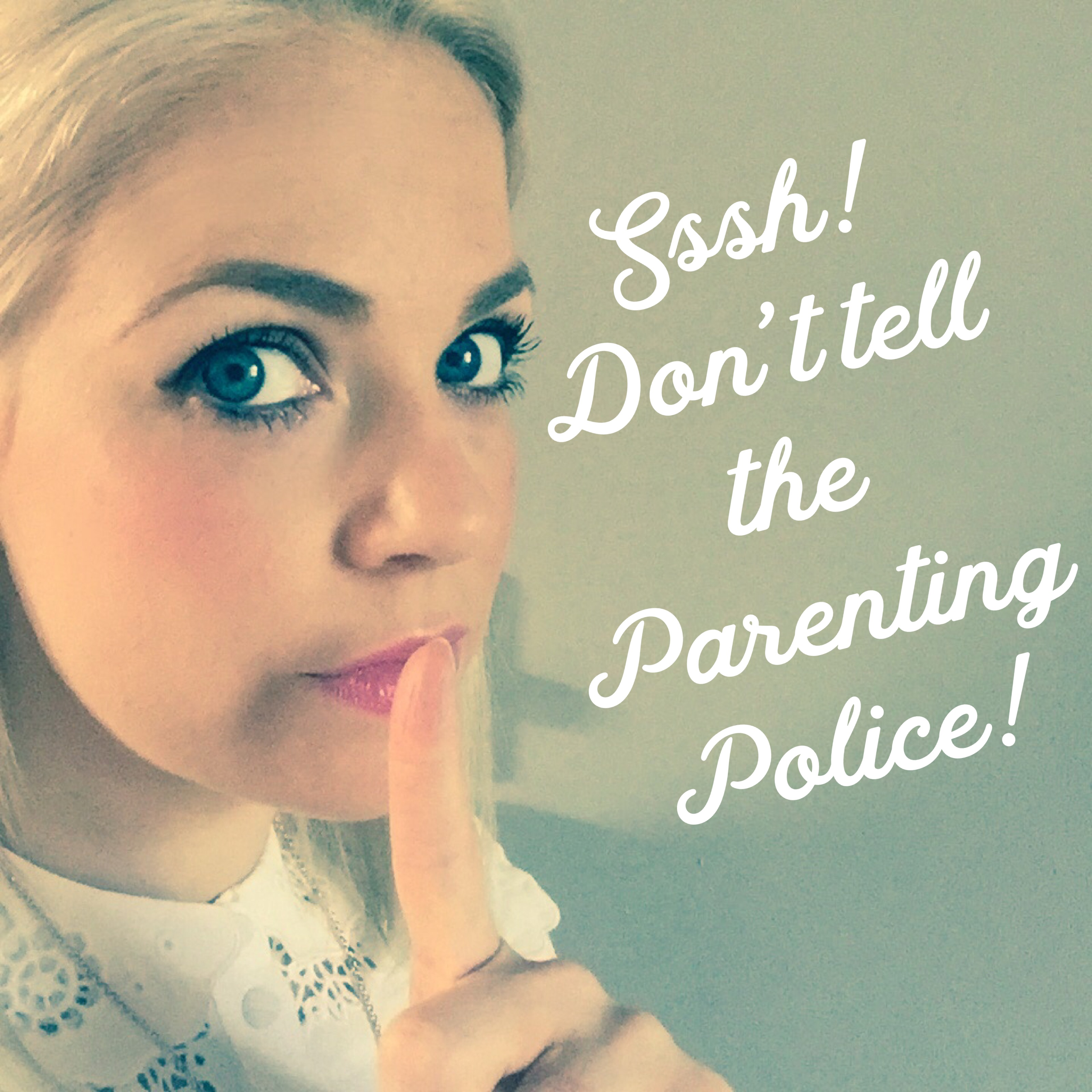 STOP! Parenting Police!