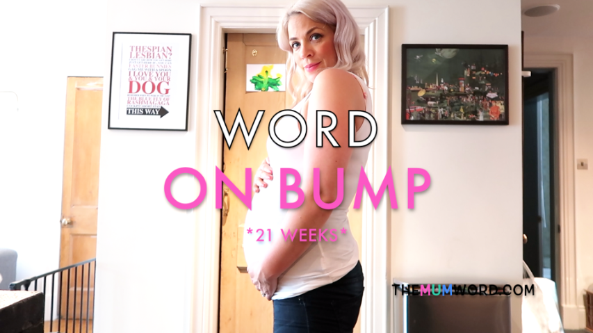 Word on Bump *21 Weeks*