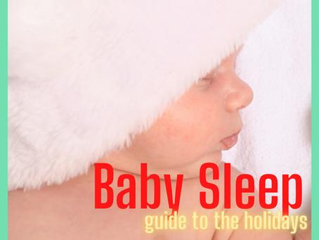 Baby Sleep Guide to the Christmas Holidays