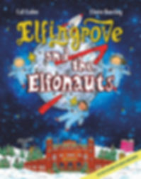 Elfingrove and The Elfonauts Front Cover