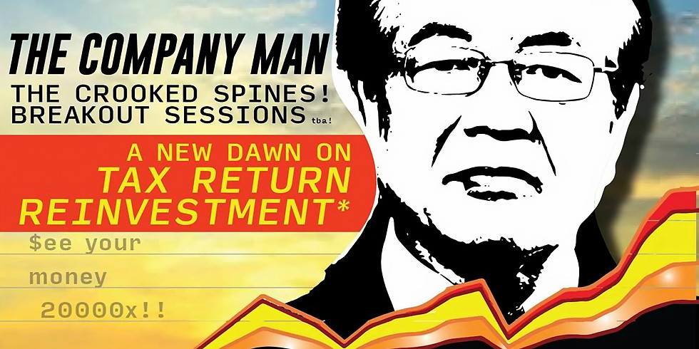"""The Company Man Presents"""" A New Dawn on Tax Refund Reinvestment*"""