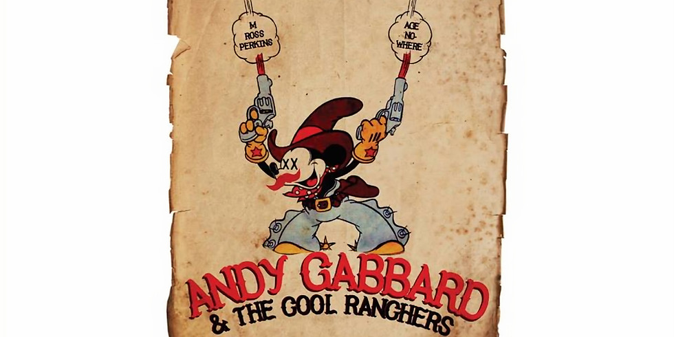Andy Gabbard & the Cool Ranchers, M Ross Perkins, Age Nowhere