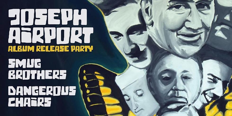 Joseph Airport C O S M O S I S Album Release Party