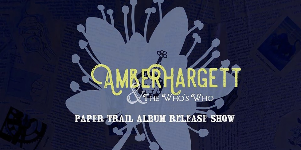 """Amber Hargett """"Paper Trail"""" Album Release Show"""