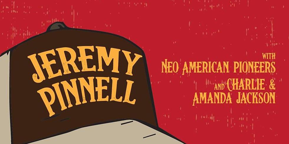 Jeremy Pinnell, Neo American Pioneers, Charlie & Amanda Jackson