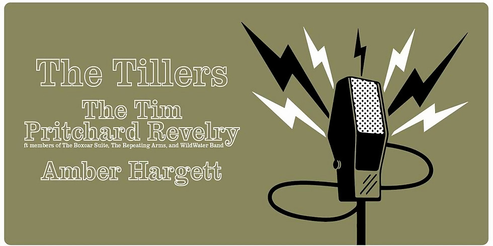 The Tillers with Tim Pritchard Revelry and Amber Hargett