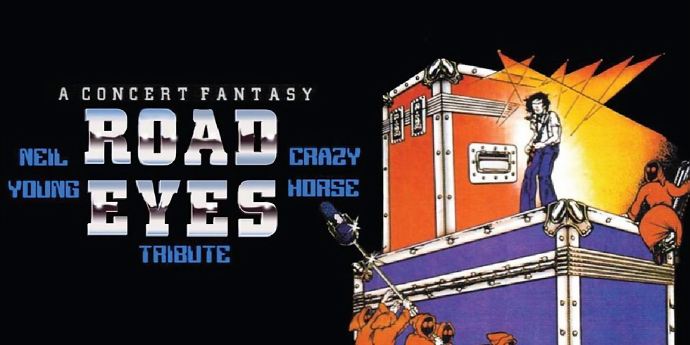 Road Eyes Present: A Neil Young Concert Fantasy