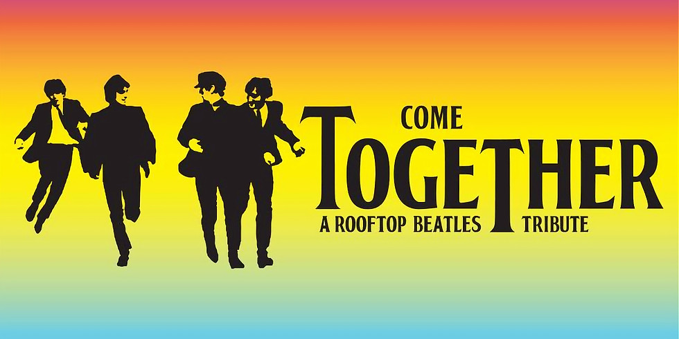 Come Together - A Rooftop Beatles Tribute