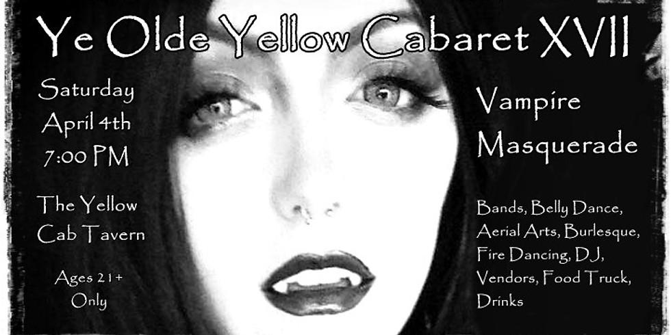 Ye Olde Yellow Cabaret XVII ~ Vampire Masquerade