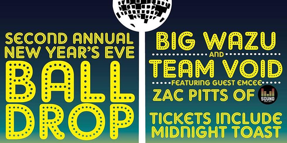 Dayton's Rockin NYE Ball Drop with Big Wazu, Team Void, and Zac