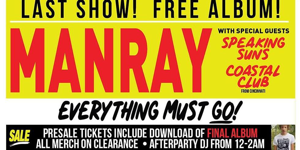 Manray's Last Show/Clearance Sale! Speaking Suns + Coastal Club