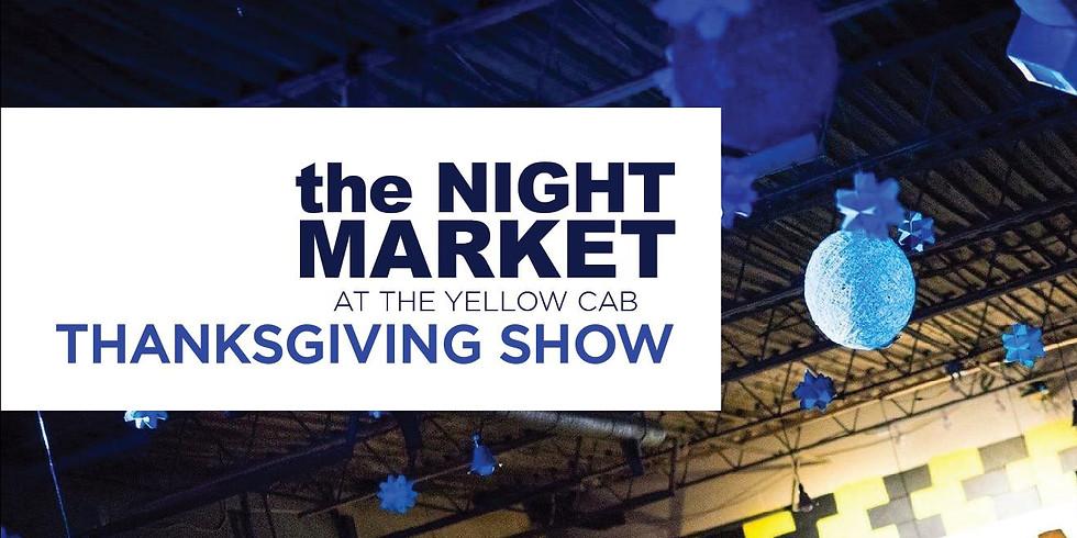 Night Market Thanksgiving Show