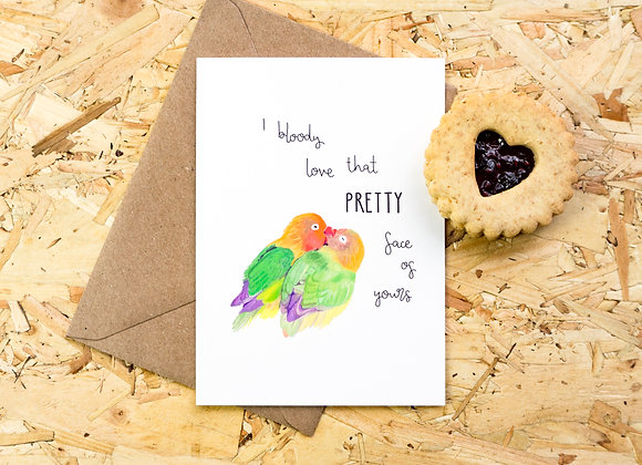 I Bloody Love That Pretty Face // Valentines Day Card