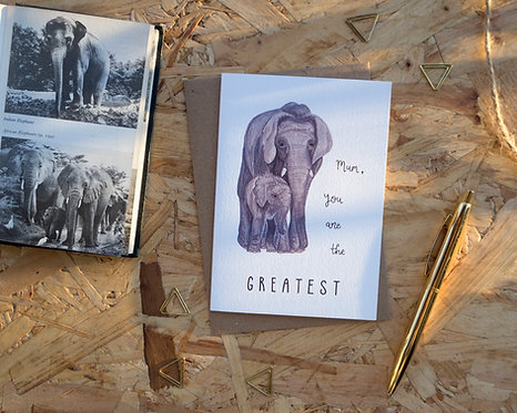 Mum You Are The Greatest // Elephant Mother's Day Card