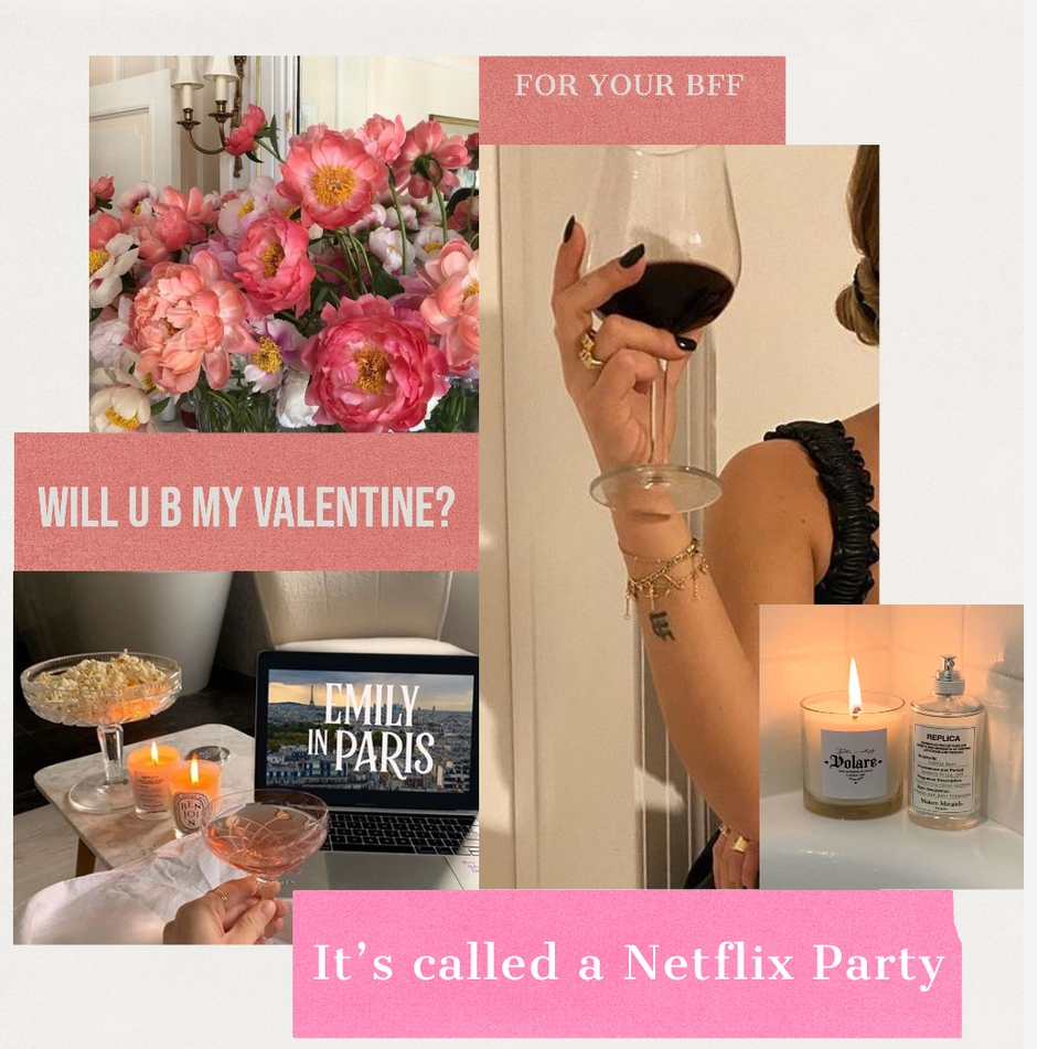 VALENTINE'S DAY AT HOME  - The Self Love Edition