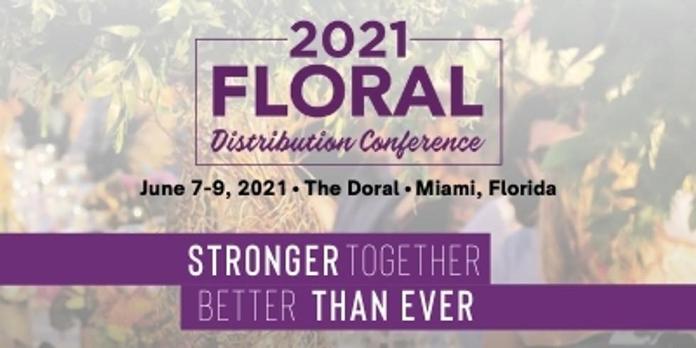 2021 Floral  Distribution Conference