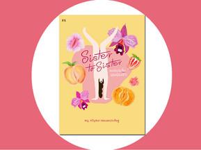 Feminista Review : Sister to Sister คุยเรื่องจุ๋มจิ๋มของน้องสาว