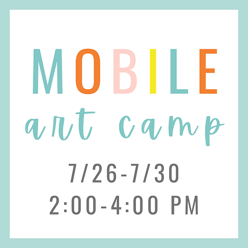Mobile Summer Art Camp 7/26-7/30 2:00-4:00 PM