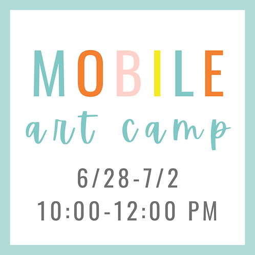 Mobile Summer Art Camp 6/28-7/2 10:00-12:00 PM