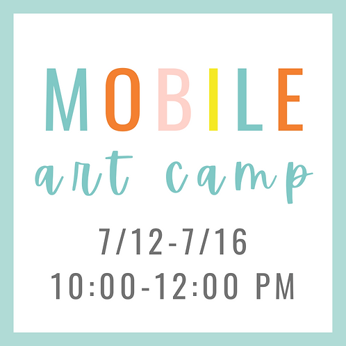 Mobile Summer Art Camp 7/12-7/16 10:00-12:00 PM